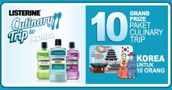 Promo program Listerine Indonesia berhadiah paket perjalanan kuliner ke korea dan voucher belanja gratis alfamart jutaan rupiah