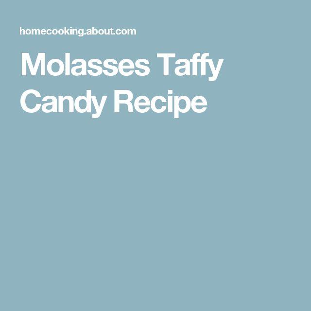Molasses Taffy Candy Recipe