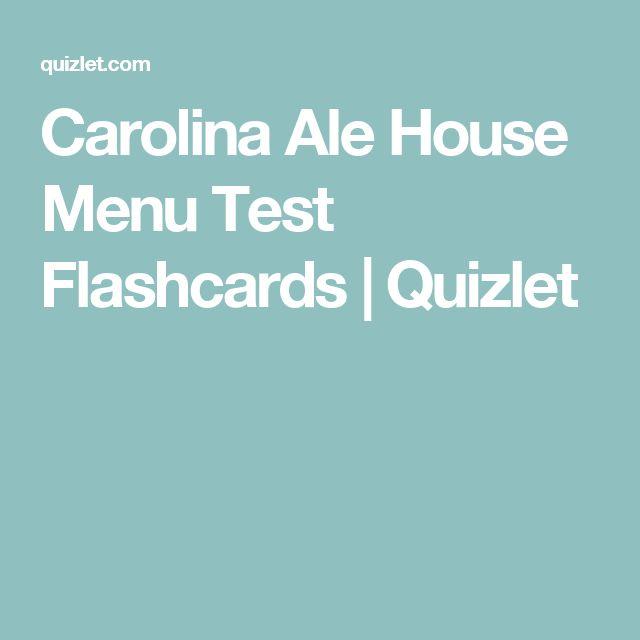 Carolina Ale House Menu Test Flashcards | Quizlet