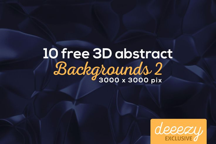10 Abstract 3D Backgrounds 2   Deeezy - Freebies with Extended License