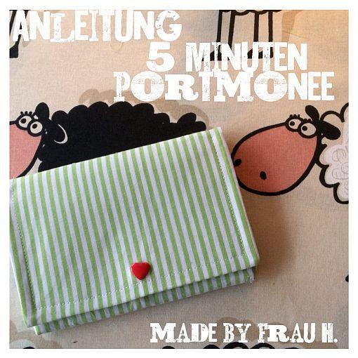 Dieses Portmonee ist in 5 Minuten fertig! Ein tolles Projekt für zwischendurch. Anleitung:http://frauhsnaehwelt.blogspot.de/2015/04/gratis-anleitung-5-minuten-portmonee.html