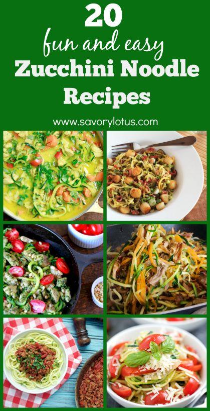 20 Fun and Easy Zucchini Noodle Recipes - www.savorylotus.com