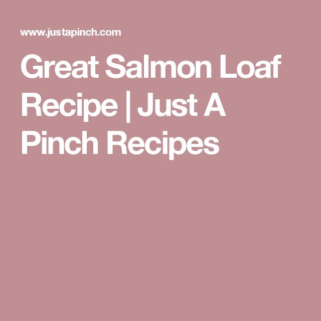 recipe: salmon loaf with oatmeal [30]