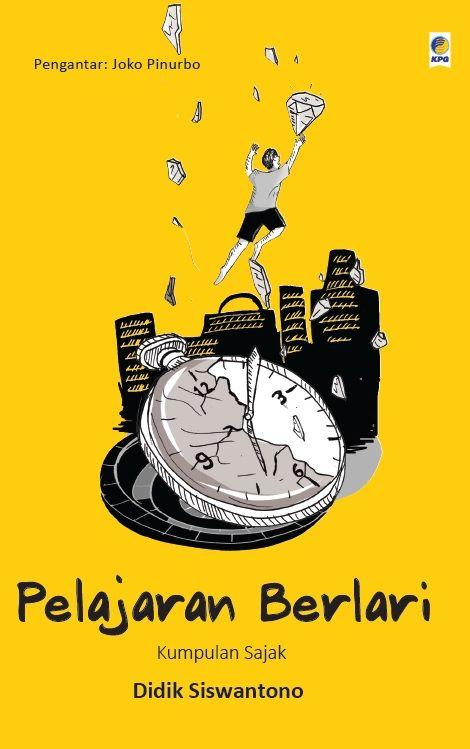 Pelajaran Berlari by Didik Siswantono :) Published on 23 February 2015.