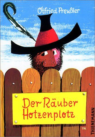 Der Räuber Hotzenplotz: Eine Kasperlgeschichte by Otfried Preußler