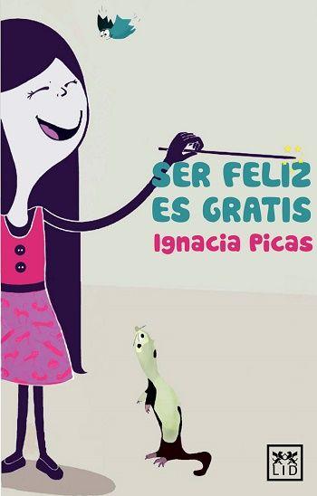 Ser feliz es gratis - http://todopdf.com/libro/ser-feliz-es-gratis/