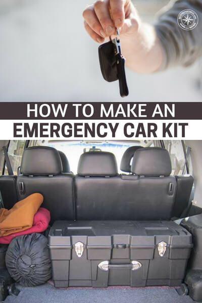 Shtf Emergency Preparedness: How To Make An Emergency Car Kit