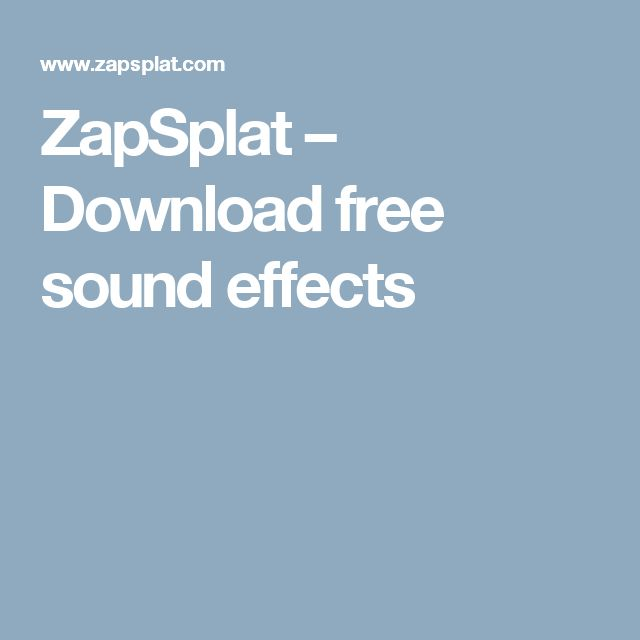 ZapSplat – Download free sound effects