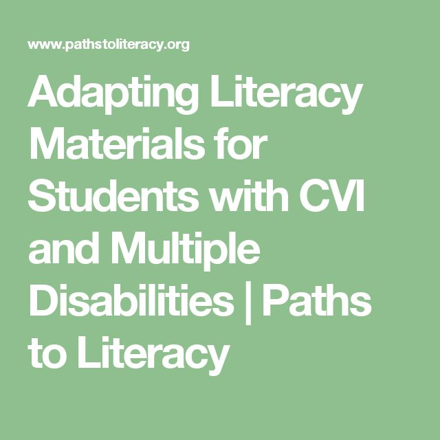 Adapting Literacy Materials for Students with CVI and Multiple Disabilities | Paths to Literacy