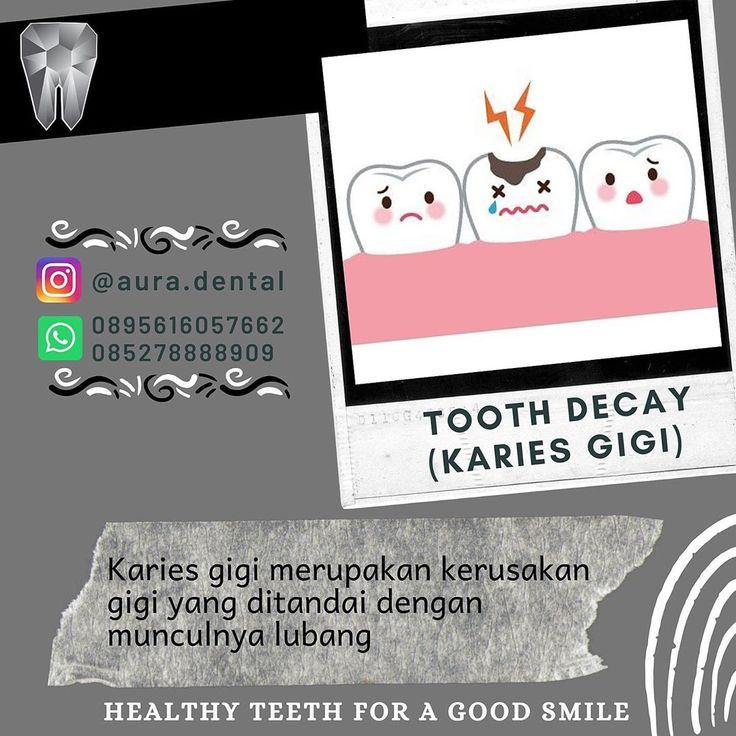 Aura Dental Education • Karies atau lubang gigi adalah ...