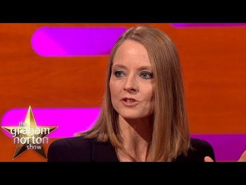 Jodie Foster Has Never Spoken To Anthony Hopkins - The Graham Norton Show - YouTube