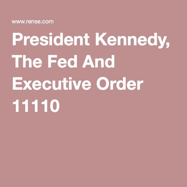 25+ Best Ideas About Executive Order 11110 On Pinterest