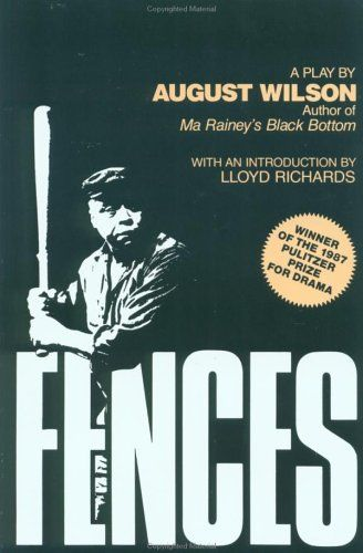 ideas about august wilson fences on pinterest   august    this play i had been meaning to  for years was sitting on my shelf