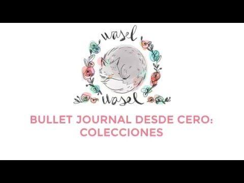 Bullet Journal desde cero: colecciones - YouTube