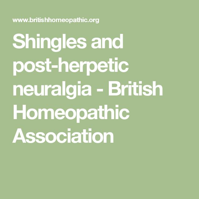 Shingles and post-herpetic neuralgia - British Homeopathic Association