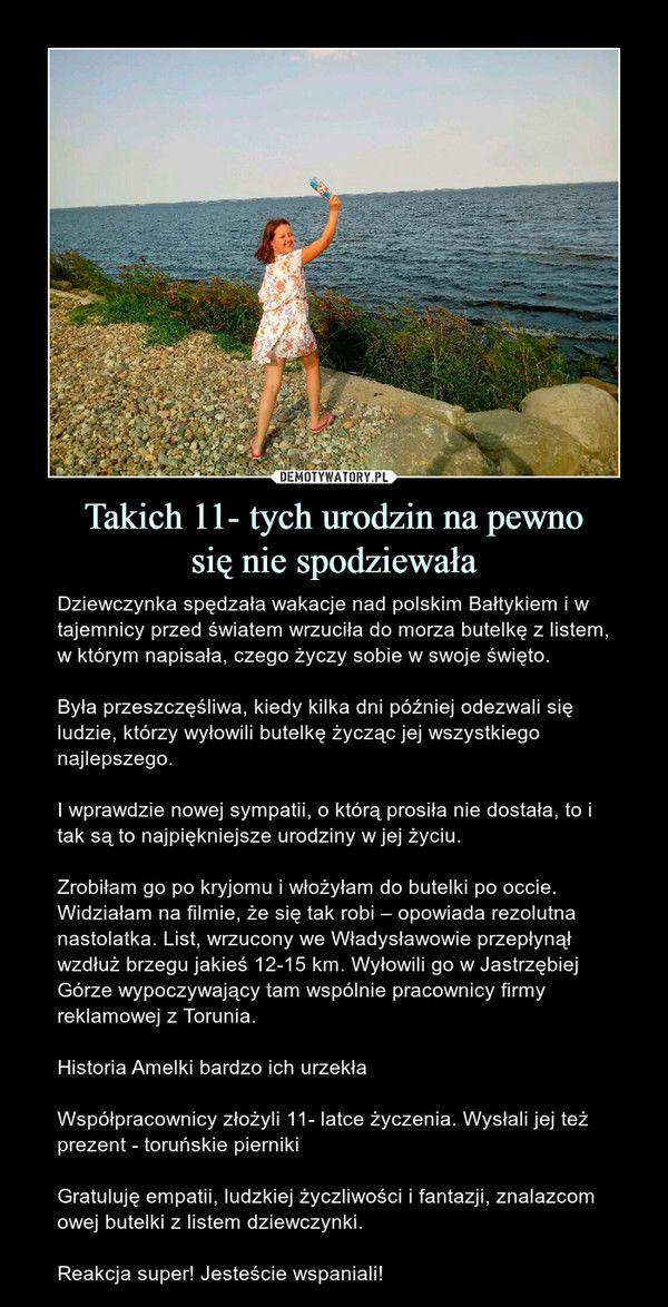 Takich 11 Tych Urodzin Na Pewnosie Nie Spodziewala Dziewczynka Spedzala Wakacje Nad Polskim Baltykiem I W Tajemnicy Przed Swiatem Wrzucila Humor Memes Life