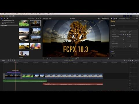 YAKSERIES FCPX 10.3: La nouvelle interface 1/3 - YouTube