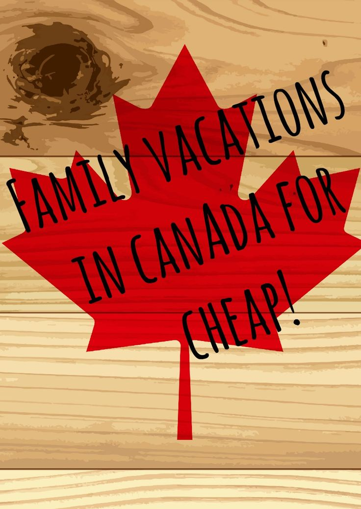 You can pack your family and take cheap family vacations in Canada. Check out a few of our favorite ideas to get you started on your dream getaway!