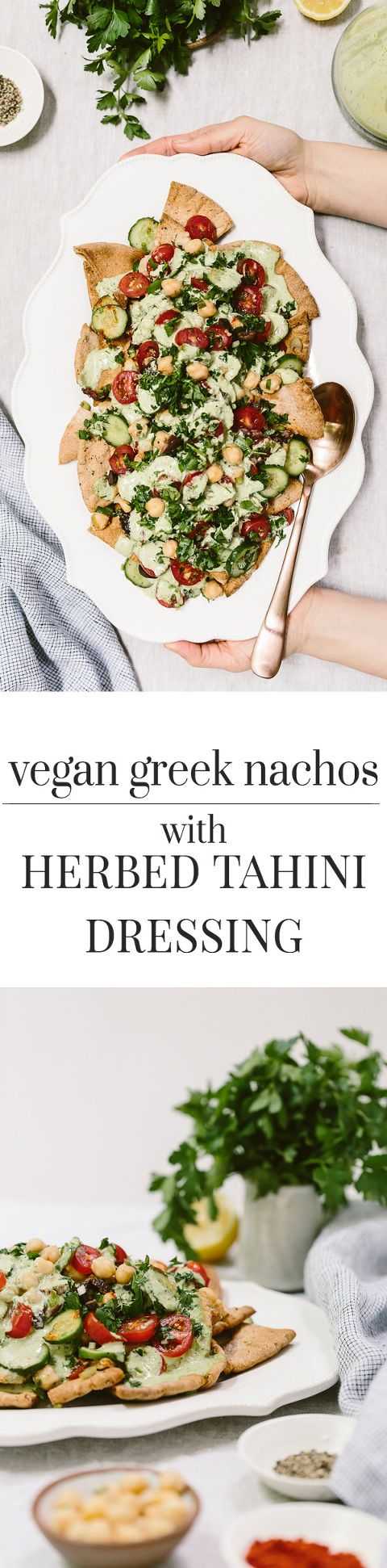 Vegan Greek Nachos With Herbed Tahini Dressing