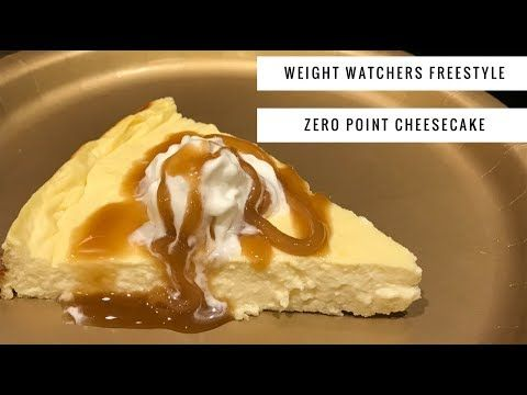 Weight Watchers Freestyle Zero Point Cheesecake by WWPoundDropper - YouTube