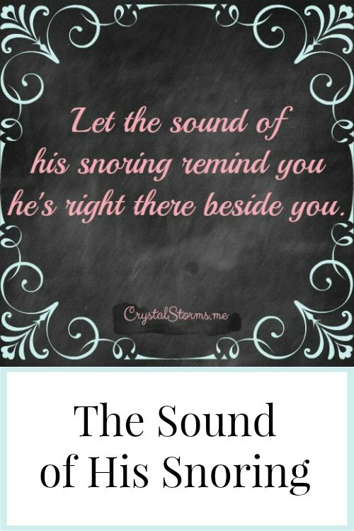 Does the sound of your husband's snoring drive you crazy? What if we let the sound of his snoring remind you he's right there beside you?