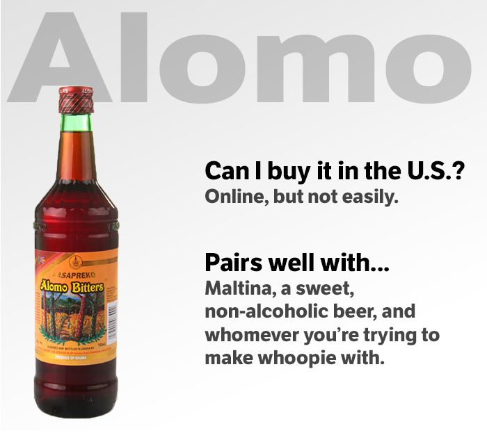 Nigeria  - Alomo Bitters : Despite being brewed in Ghana, the sales of Alomo bitters have skyrocketed in Nigeria in recent years. Nigerians often mix it with non-alcoholic beer, which you'd think would defeat the purpose, except that people drink Alomo less as an intoxicant and more as an aphrodisiac.  | www.dribblingman.com