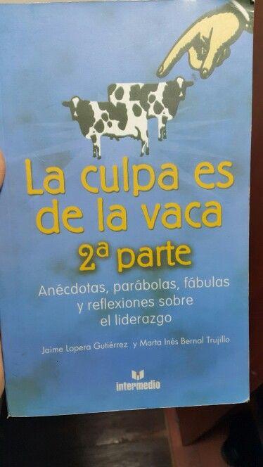 La culpa es de la vaca 2a parte