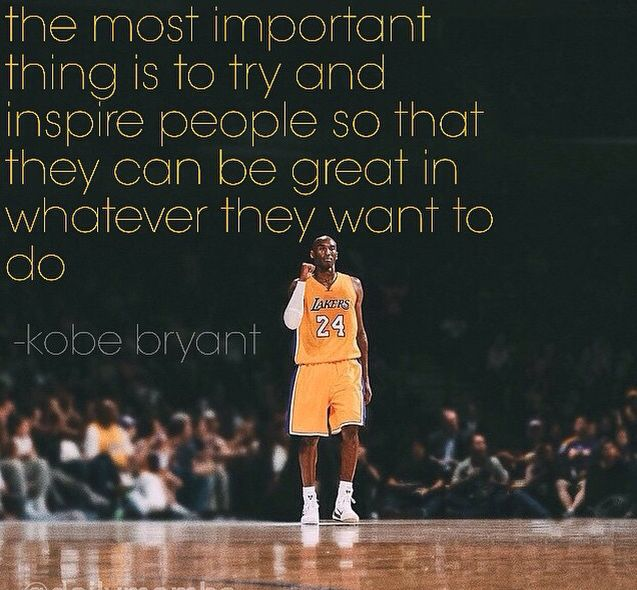 Kobe is such an inspiration