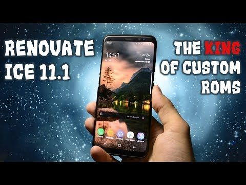 Renovate ICE 11 1 | The BEST Custom Rom for Galaxy S8/S8+