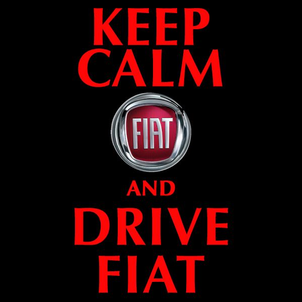 Keep Calm and Drive a #Fiat. Namaste! #DriveBetterForLess