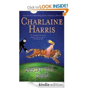 Definitely Dead (Sookie Stackhouse, #6), Charlaine Harris.