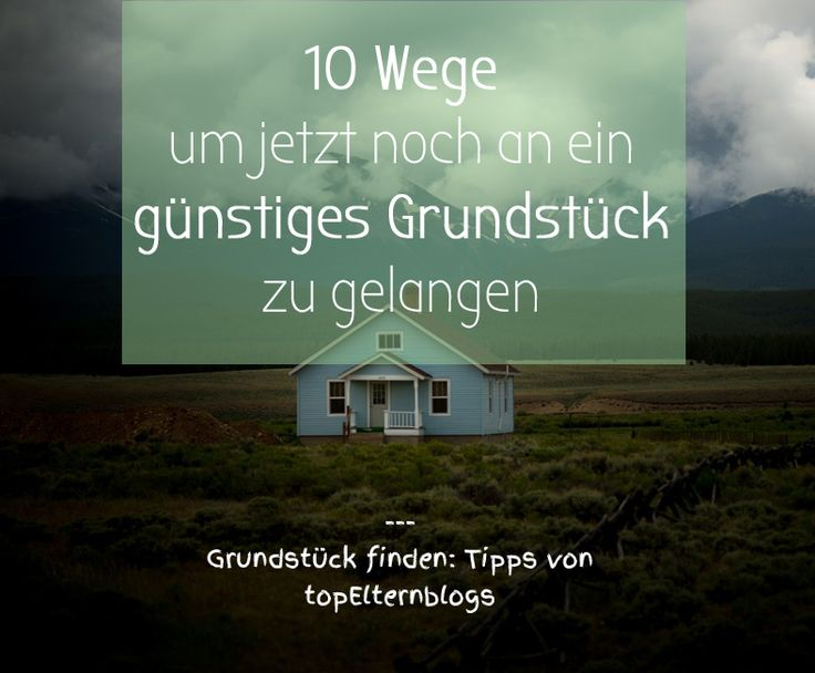 Grundstück finden Tipps: So finden Bauherren passende & bezahlbare Grundstücke... (scheduled via http://www.tailwindapp.com?utm_source=pinterest&utm_medium=twpin&utm_content=post115352751&utm_campaign=scheduler_attribution)