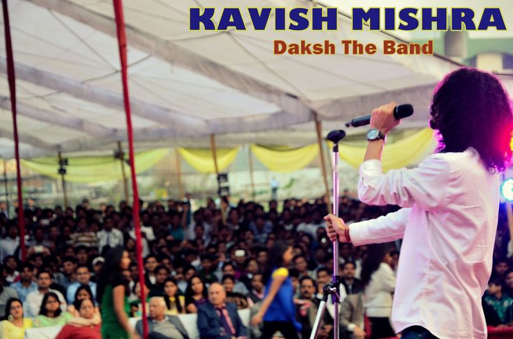 kavish mishra from daksh band