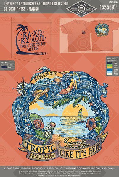 Tropic like it's hot University of Tennessee- Kappa Alpha Order #BUonYOU #greek #greektshirts #greekshirts #sorority #fraternity #KappaAlphaOrder #KA #ChiOmega #ChiO #XO #KappaSigma #AlphaOmicronPi #AOPi #functions #mixers
