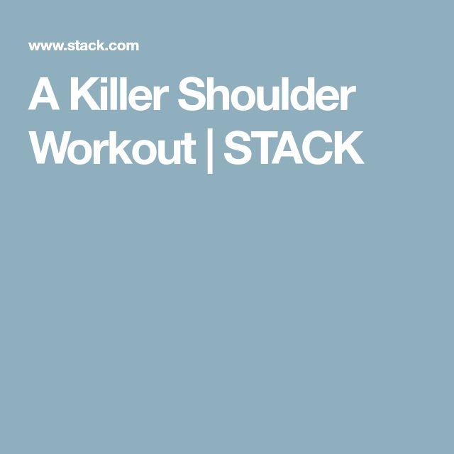 A Killer Shoulder Workout   STACK