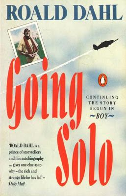 Going Solo (the sequel to Boy) is a collection of Roald Dahl's most interesting stories of his time in Africa. Description from amazon.com. I searched for this on bing.com/images