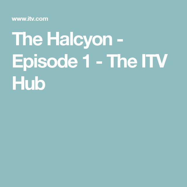 The Halcyon - Episode 1 - The ITV Hub