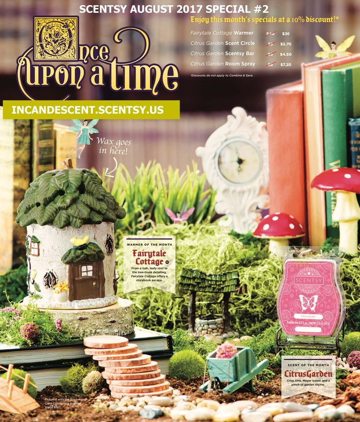 Preview of No 2. August 2017 Warmer & Scent of the Month. We have two Warmer & Scents of the month in August 2017! Love it, Want it? Place a pre-order! The 2017 August Warmer of the month ~ FAIRYTALE COTTAGES SCENTSY WARMER From a lush, leafy roof to the tree-trunk detailing, Fairytale Cottage offers a storybook escape. $40.00 $36.00 ON SALE THE MONTH OF August 2017 Available August 1, 2017 Scentsy 2017 August Scent of the Month ~ Citrus Garden Crisp lime, Meyer lemon and a pinch of g...