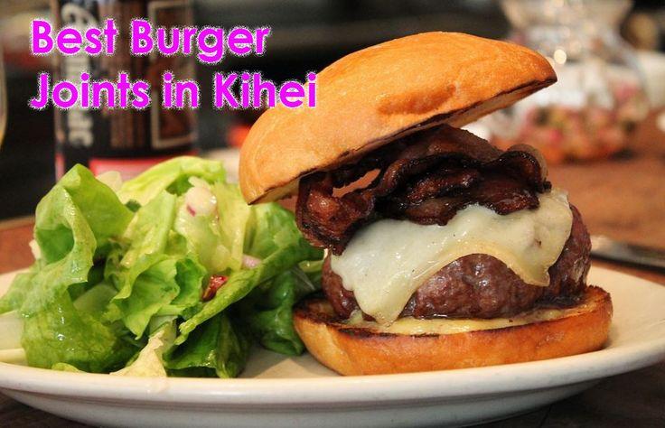 Hamburger places in Kihei