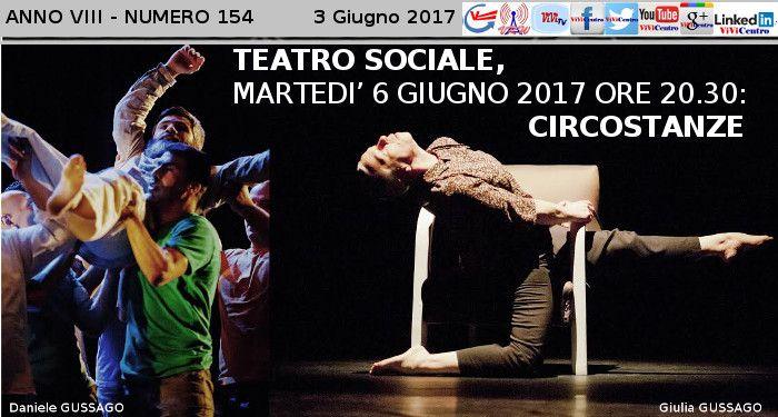 TEATRO SOCIALE (BS), MARTEDI' 6 GIUGNO 2017 ORE 20.30: CIRCOSTANZE