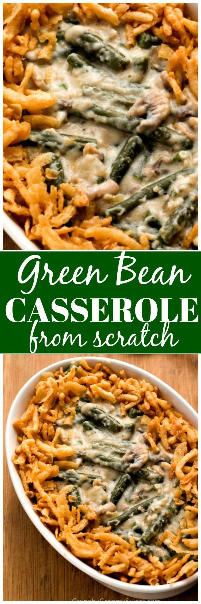 Green Bean Casserole From Scratch - the healthiest way to make this creamy and delicious traditional dish. It's so easy - there is no reason not to make if from scratch!
