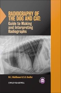 Veterinary Ebook: Radiography of the Dog and Cat : Guide to Making a...
