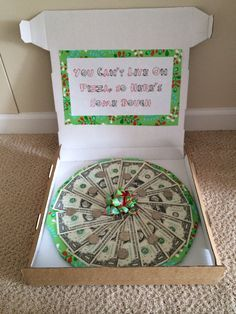 Money gift ideas!!! Pizza dough. Perfect gift idea for teens. Comes in personal pan pizza size too :) Got to remember to get a pizza box