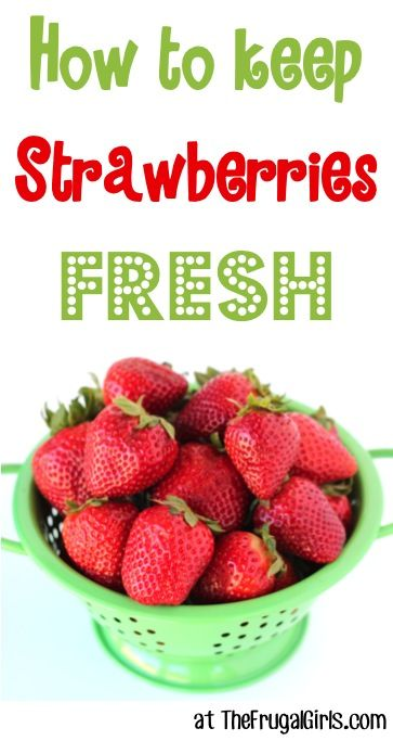 How to Keep Strawberries Fresh! Soak berries in 1 part white vinegar to 10 parts water...drain berries and refidgerate!