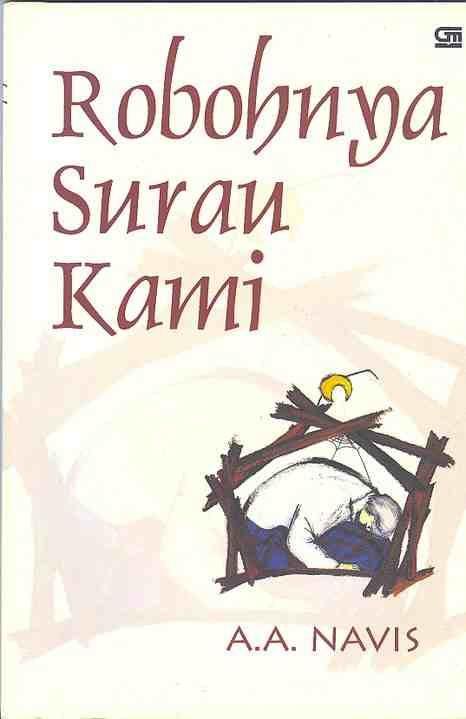 """Robohnya Surau Kami"" A.A. Navis #buku #sewabuku #perpustakaan"