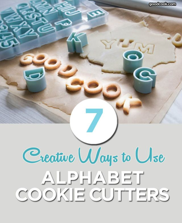7 Creative Ways to Use Alphabet Cookie Cutters - Good Cook #AskGoodCook