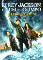Percy Jackson e gli dei dell'Olimpo. Il ladro di fulmini [Videoregistrazione] / directed by Chris Columbus ; screenplay by Craig Titley ; music by Christophe Beck