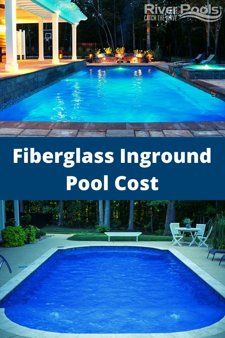 How Much Is My Fiberglass Pool Really Going To Cost Inground Pool Cost Fiberglass Pools Pool Cost