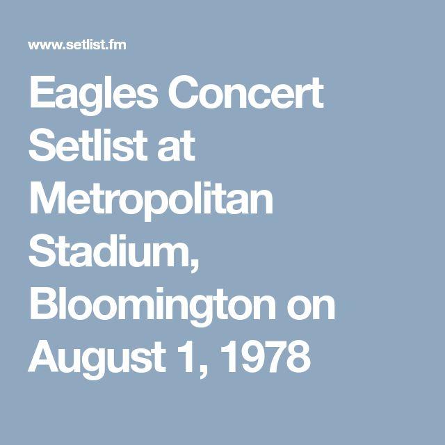 Eagles Concert Setlist at Metropolitan Stadium, Bloomington on August 1, 1978