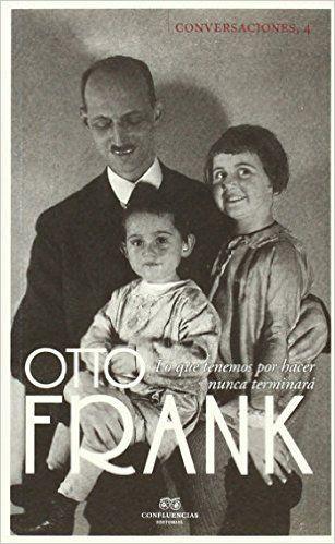 Conversaciones Con Otto Frank: Amazon.es: Otto Frank, Alfonso Fornieles Ten, José Miguel Parra: Libros